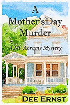 A Mother's Day Murder (Mt. Abrams Mysteries Book 1) by [Dee Ernst]
