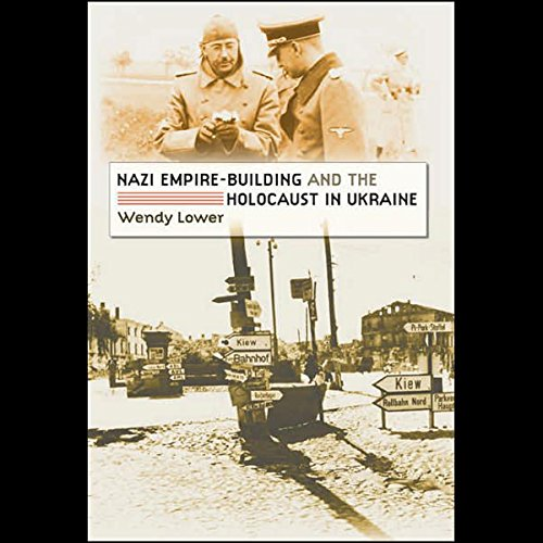 『Nazi Empire Building and the Holocaust in Ukraine』のカバーアート