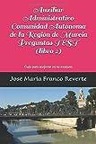 Auxiliar Administrativo Comunidad Autónoma de la Región de Murcia Preguntas TEST (libro 2): Guía para mejorar en tu examen y 585 preguntas test (Auxiliar Administrativo Murcia)