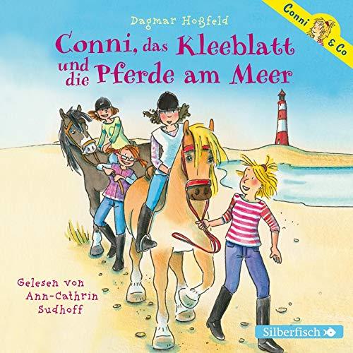 Conni, das Kleeblatt und die Pferde am Meer (Conni & Co 11): 2 CDs