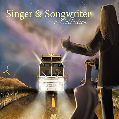 Singer & Songwriter - A Collection