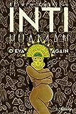 Inti Huamán o Eva Again (Spanish Edition)