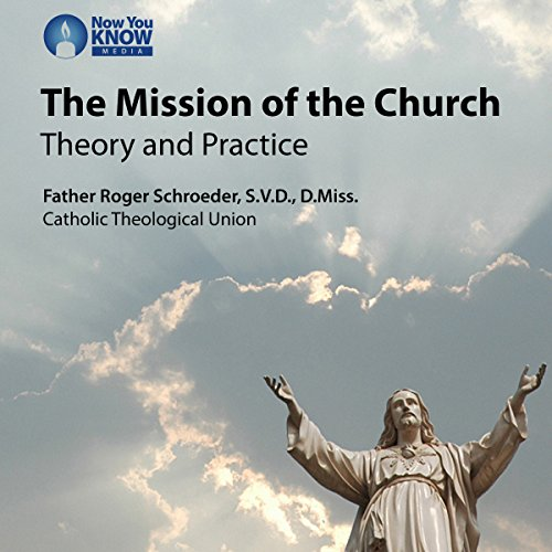 The Mission of the Church: Theory and Practice copertina