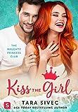 Kiss the Girl: The Naughty Princess Club