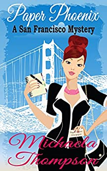 Paper Phoenix: A Mystery of San Francisco in the '70s (A Classic Cozy--with Romance!) by [Michaela Thompson]