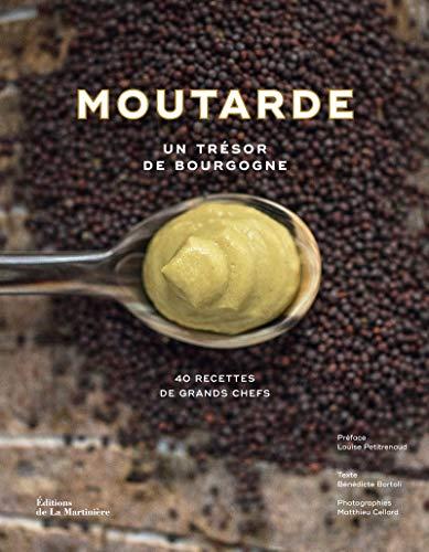 Moutarde - Un trésor de Bourgogne