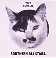 TINY BUBBLES(K2HD)(reissue) by SOUTHERN ALL STARS (2008-12-03)