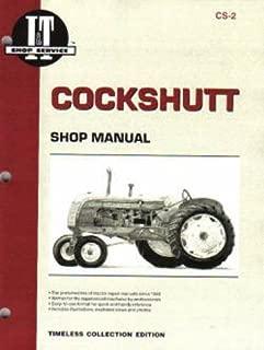 CCSH2 Cockshutt 20, 30, 40, 50 ? CO-OP E2, E3, E4, E5 Ganbles Farm Crest 30 Tractor Repair Manual