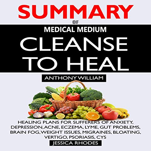 Page de couverture de Summary of Medical Medium Cleanse to Heal