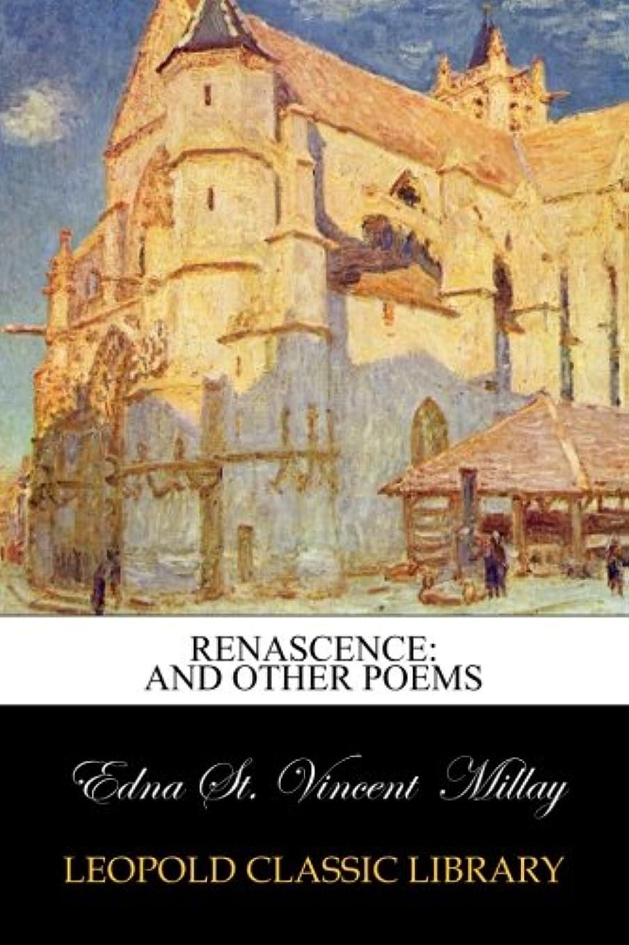 体代わりにすることになっているRenascence: And Other Poems