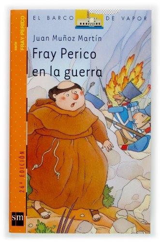 Fray Perico en la guerra (Barco de Vapor Naranja)