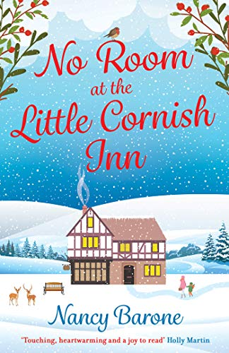 No Room at the Little Cornish Inn: a sweet and uplifting Christmas romance by [Nancy Barone]