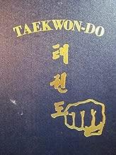 TAEKWON-DO. The Korean Art of Self-Defence.