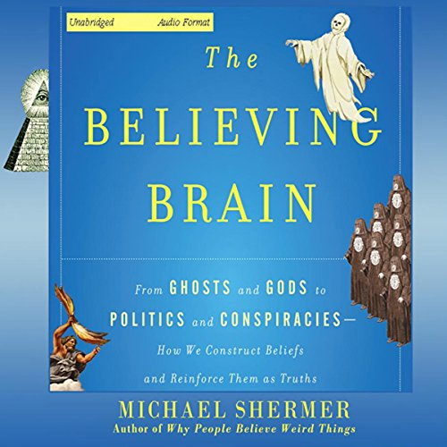 The Believing Brain audiobook cover art
