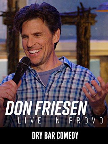 Don Friesen  Live in Provo
