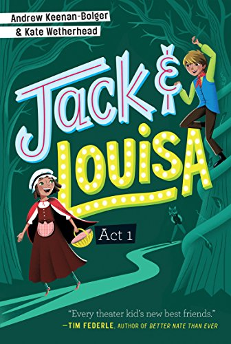 Jack Louisa Act 1 By Andrew Keenan Bolger