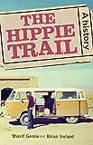 Gemie, S: Hippie Trail: A history