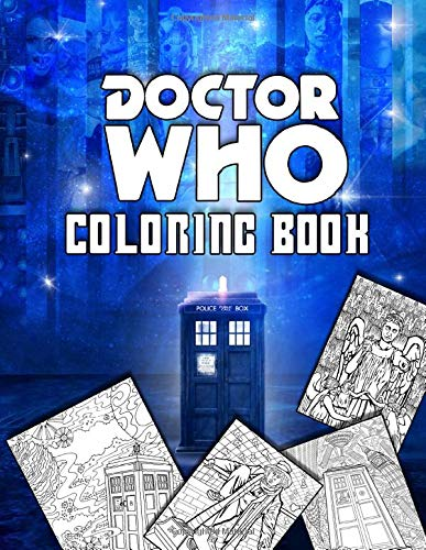Doctor Who Coloring Book: Cool Coloring Books Gifts for Fans