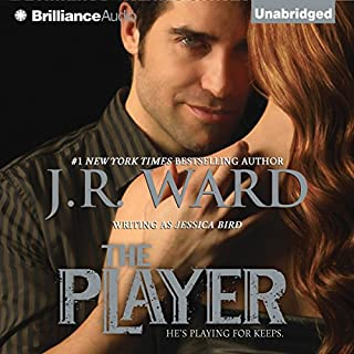 The Player                   By:                                                                                                                                 J. R. Ward                               Narrated by:                                                                                                                                 Emily Beresford                      Length: 7 hrs and 43 mins     335 ratings     Overall 3.7