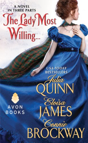 The Lady Most Willing...: A Novel in Three Parts (Avon Historical Romance) (English Edition)
