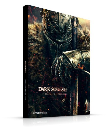 Dark Souls II Collector's Edition Guide - Das offizielle Lösungsbuch