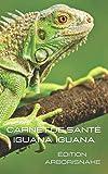 carnet de santé Iguana Iguana: 200 pages HQ à compléter