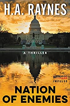 Nation of Enemies: A Thriller by [H.A. Raynes]