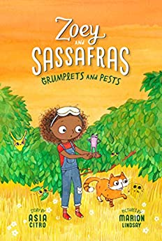 Grumplets and Pests: Zoey and Sassafras #7 by [Asia Citro, Marion Lindsay]