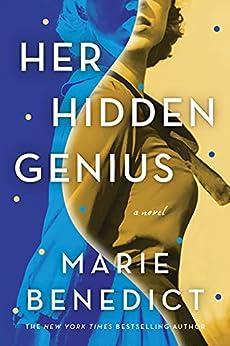 Her Hidden Genius: A Novel by [Marie Benedict]
