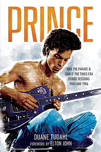 Prince and the Parade and Sign O' The Times Era Studio Sessions: 1985 and 1986 (Prince Studio Sessions) (English Edition)