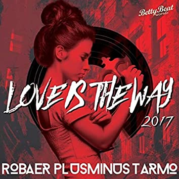 Love Is the Way 2017