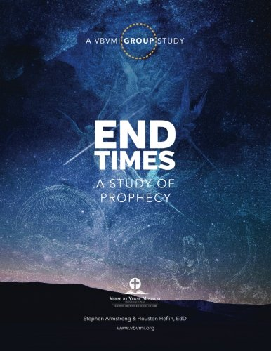 End Times: Verse By Verse Ministry International