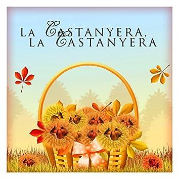 La Castanyera, La Castanyera
