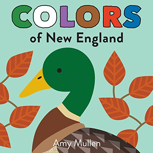 Colors of New England (Naturally Local) (English Edition)