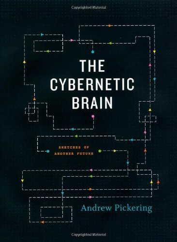 The Cybernetic Brain: Sketches of Another Future (English Edition)