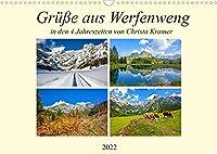 Gruesse aus Werfenweng (Wandkalender 2022 DIN A3 quer): Impressionen in den vier Jahreszeiten in Werfenweng (Monatskalender, 14 Seiten )