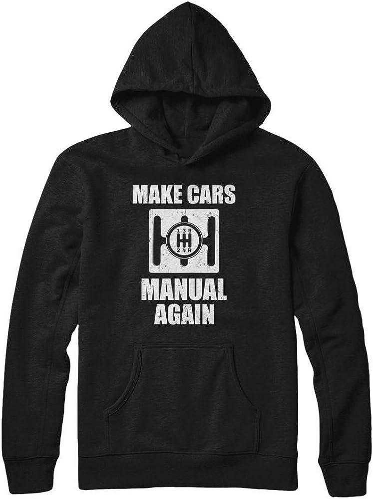 TeesPass Make Cars マーケット 誕生日プレゼント Manual Shirt Again Hoodie