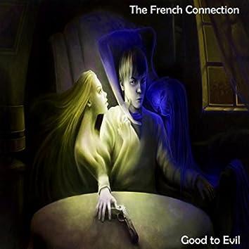 Good to Evil