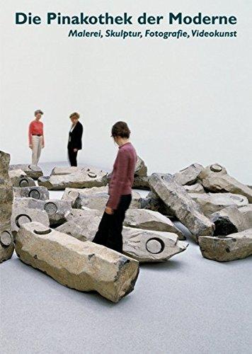 Die Pinakothek der Moderne München: Malerei, Skulptur, Fotografie, Videokunst (Museen der Welt)
