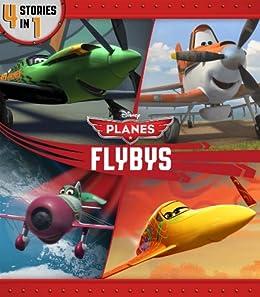 Planes Flybys (Disney Storybook (eBook)) by [Disney Books, Liz Marsham]