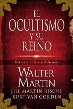 El ocultismo y su reino (Spanish Edition)