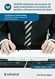 Utilización de las bases de datos relacionales en el sistema de gestión y almacenamiento de datos. ADGD0208 - Gestión integrada de recursos humanos