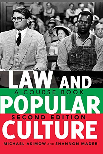 Compare Textbook Prices for Law and Popular Culture: A Course Book,  Politics, Media, and Popular Culture 2 Edition ISBN 9781433113246 by Mader, Shannon,Asimow, Michael