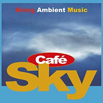 Cafe Sky Chill-out & Easy Listening