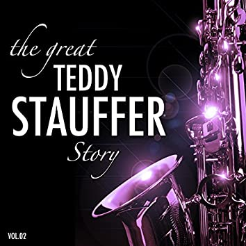 The Great Teddy Stauffer Story, Vol.2