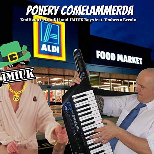 Povery Comelammerda (feat. Umberto Eccolo) [Explicit]