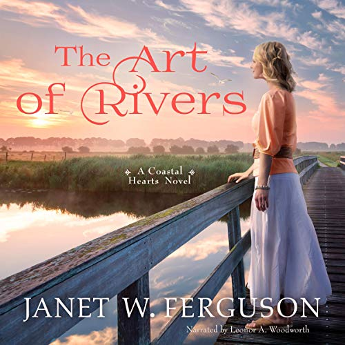 The Art of Rivers Audiobook By Janet W. Ferguson cover art