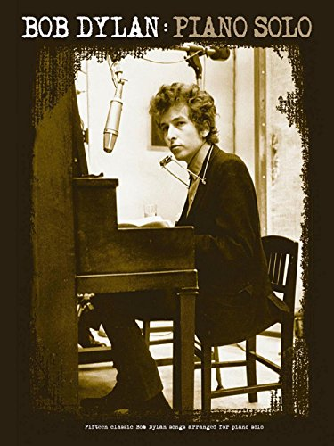 Music Sales Bob Dylan Piano Solo Songbook (Blowin In The Wind Piano Sheet Music)