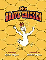 The Brave Chicken