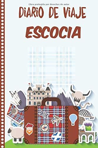 Diario de Viaje Escocia: Cuaderno Diario,Notebook 108 páginas ILUSTRADAS Libro de Actividades de Vacaciones a Rellenar, Libro de Seguimiento de Viajes, Regalo Para Ofrecer. Made in Spain.